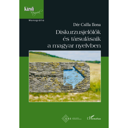 Diskurzusjelölõk  és társulásaik  a magyar nyelvben
