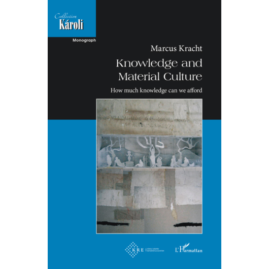 Knowledge and  Material Culture