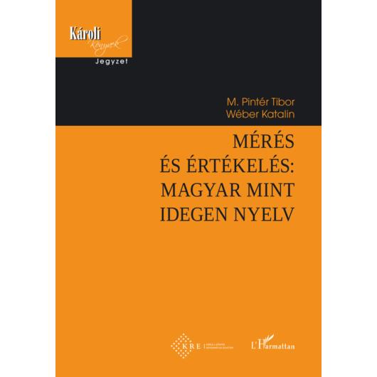 Mérés  és értékelés: Magyar mint idegen nyelv