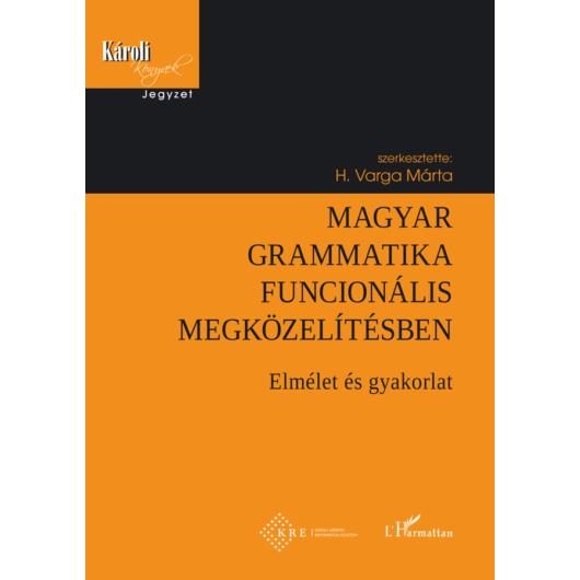 Magyar grammatika funkcionális megközelítésben
