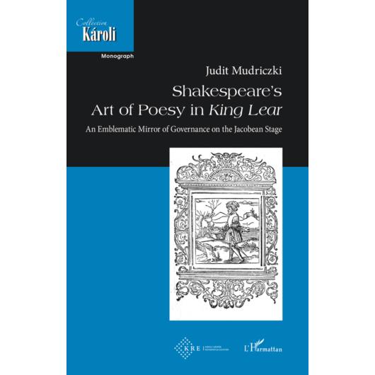 Shakespeare's  Art of Poesy in King Lear